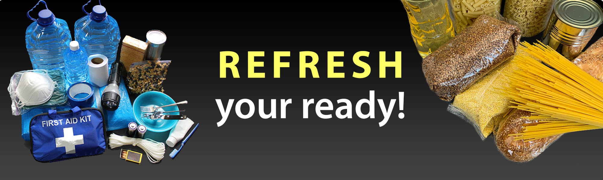 Graphic showing emergency supplies with the text :Refresh Your Ready